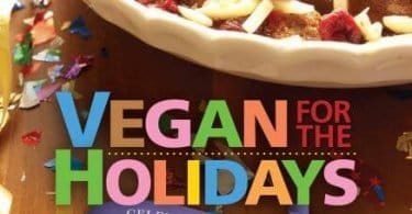 45f9a272c423 Vegan For The Holidays Cookbook