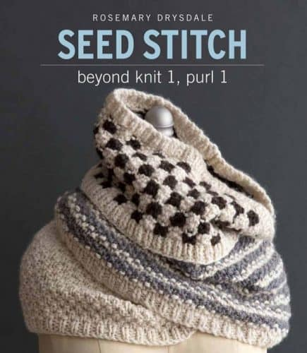 Seed Stitch, Beyond Knit 1, Purl 1