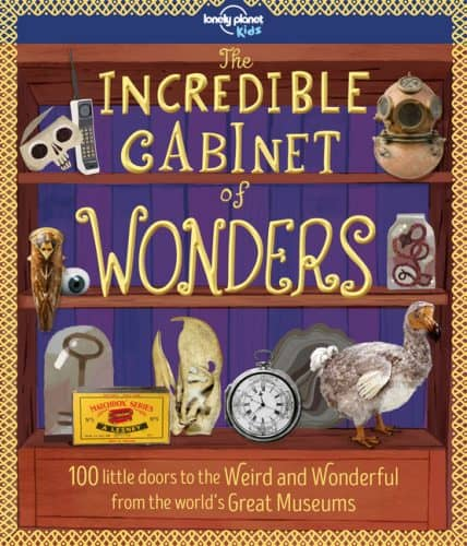 Lonely Planet The Incredible Cabinet of Wonders
