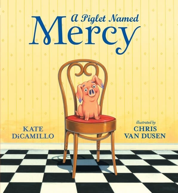 A Piglet Named Mercy Picture Book