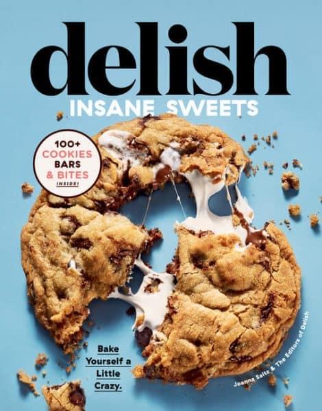 Delish Insane Sweets Cookbook