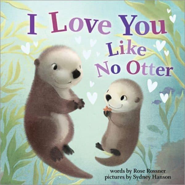 I Love You Like No Otter Valentine's